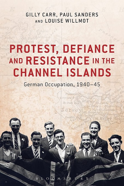 Protest, Defiance, and Resistance in the Channel Islands